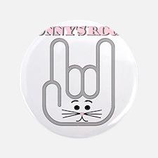 """Bunnys Rock 3.5"""" Button"""