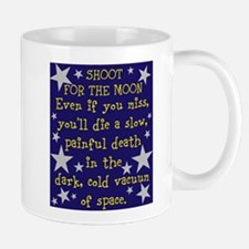 Shoot for the Moon & Die Mug