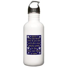Shoot for the Moon & Die Water Bottle