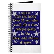 Shoot for the Moon & Die Journal
