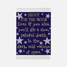 Shoot for the Moon & Die Rectangle Magnet