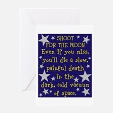 Shoot for the Moon & Die Greeting Card