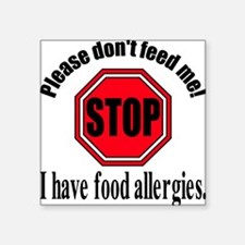 "Food Allergies 1 Square Sticker 3"" x 3"""