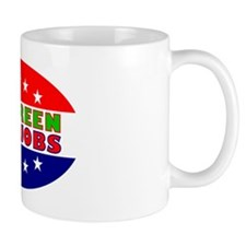 OvalStickerGoGreenKillJobs Mug
