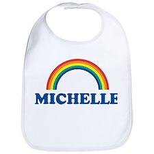 MICHELLE (rainbow) Bib