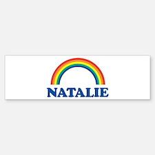 NATALIE (rainbow) Bumper Bumper Bumper Sticker