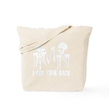 I Got Your Back Tote Bag