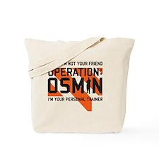 Operation Osmin Tote Bag