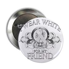"I Wear White for my Friend (floral) 2.25"" Button"