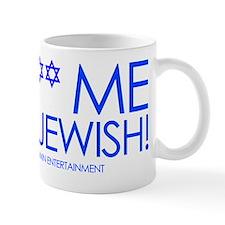 FUCK ME IM JEWISH Mug