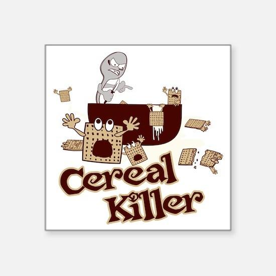 "Cereal Killer Square Sticker 3"" x 3"""