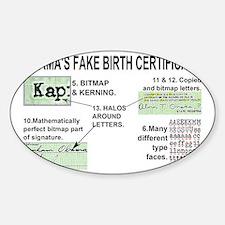 SECOND PAGE OBAMA FAKE BIRTH CERTIF Sticker (Oval)