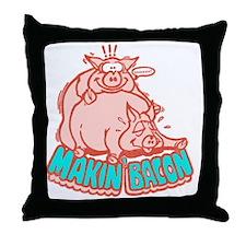 makinbacon2_white Throw Pillow