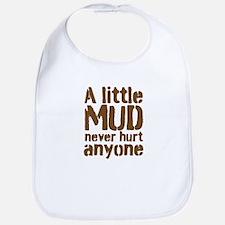 A little MUD never hurt anyone Bib