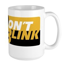 Dont Blink Black Gold White Mug