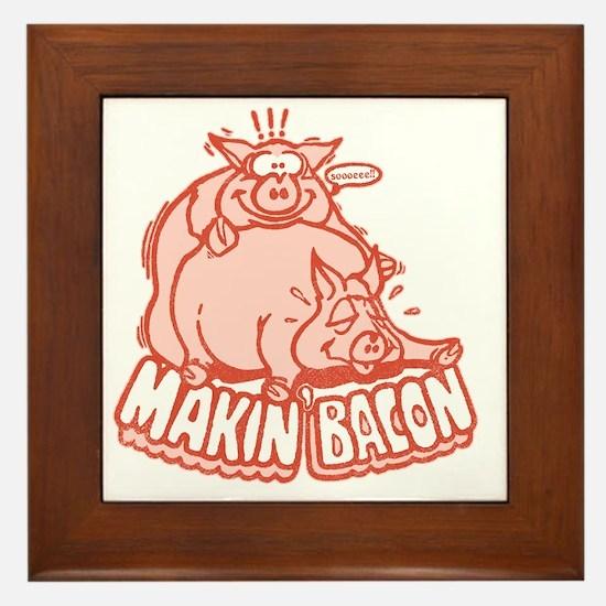 makinbacon2_tran Framed Tile