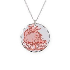 makinbacon2_tran Necklace
