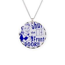 shutthefrontdoor2_smalls Necklace