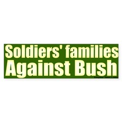 Soldiers' Families Against Bush Bumpersticker