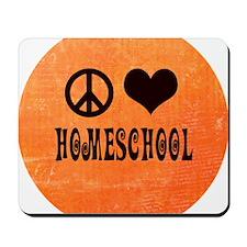 Peace Love Homeschool Orange Mousepad