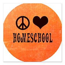 "Peace Love Homeschool Or Square Car Magnet 3"" x 3"""