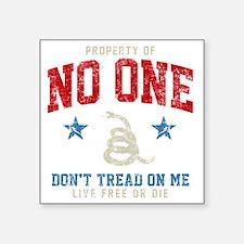 "Prop No One -dk Square Sticker 3"" x 3"""