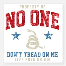 "Prop No One -dk Square Car Magnet 3"" x 3"""