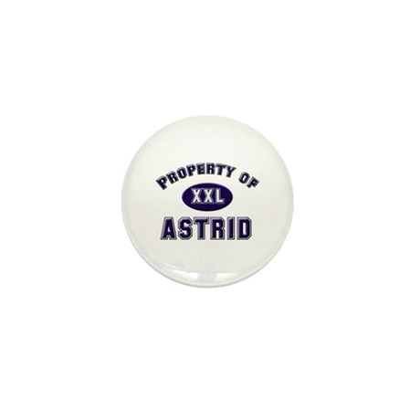 Property of astrid Mini Button