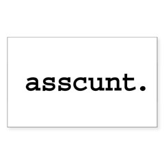 asscunt. Rectangle Decal