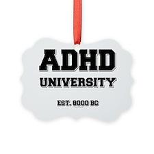 ADHD U Est 8000 BC Ornament