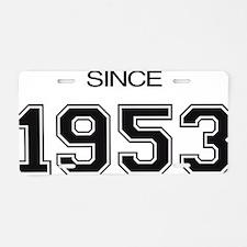 1953 birthday gift idea Aluminum License Plate