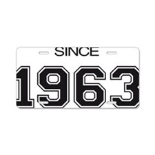 1963 birthday gift idea Aluminum License Plate