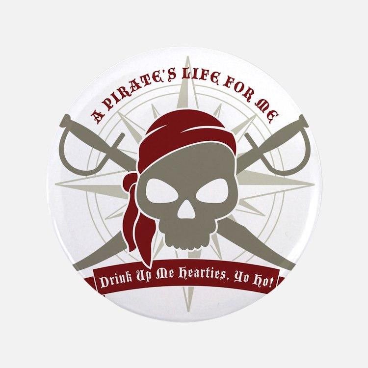 "A_Pirates_Life 3.5"" Button"