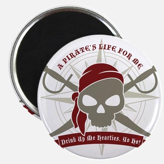 A_Pirates_Life Magnet