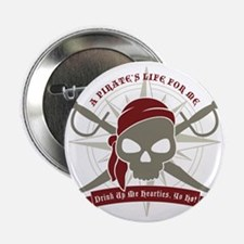 "A_Pirates_Life 2.25"" Button"