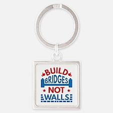 Build Bridges Not Walls Square Keychain