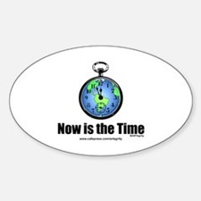 Now is the Time Oval Decal