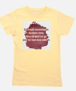 resentment1 Girl's Tee