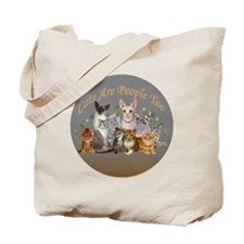 Cats are people too ornament Tote Bag