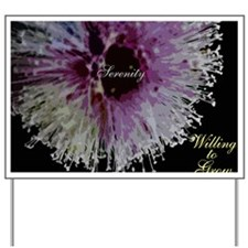 willing to grow floral Yard Sign