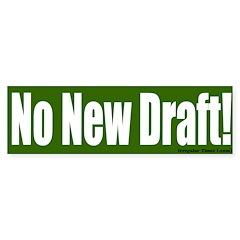 Green No New Draft Bumper Bumper Sticker