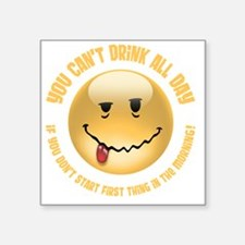 """drink-all-day-DKT Square Sticker 3"""" x 3"""""""