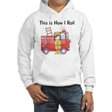 firefighter girl this is how I r Hoodie