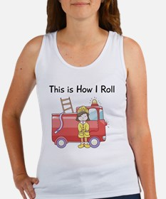 firefighter girl this is how I ro Women's Tank Top