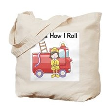 firefighter girl this is how I roll Tote Bag
