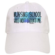 Nurse - Nursing School will not defeat me cafe Baseball Cap