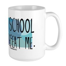 Nurse - Nursing School will not defeat  Mug