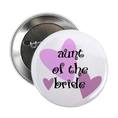 Aunt of the Bride Button