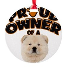 Proud Owner of a Chow Chow Ornament