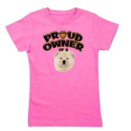 Proud Owner of a Chow Chow Girl's Tee